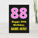 "[ Thumbnail: 88th Birthday: Pink Stripes and Hearts ""88"" + Name Card ]"