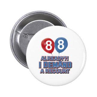 88th year old birthday designs 2 inch round button