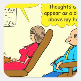 892 Private thought bubble therapist cartoon Square Sticker