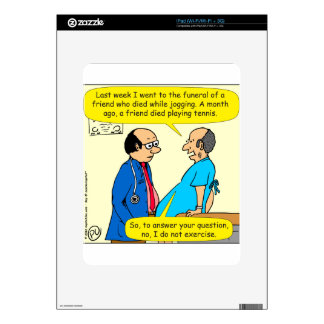 897 I don't exercise doctor patient cartoon Skin For iPad