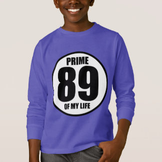 89 - Prime of my life T-Shirt