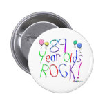89 Year Olds Rock ! 2 Inch Round Button