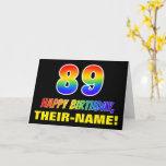 [ Thumbnail: 89th Birthday: Bold, Fun, Simple, Rainbow 89 Card ]