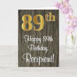 [ Thumbnail: 89th Birthday: Elegant Faux Gold Look #, Faux Wood Card ]