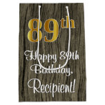 [ Thumbnail: 89th Birthday: Elegant Faux Gold Look #, Faux Wood Gift Bag ]