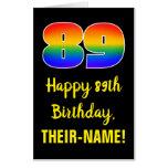 [ Thumbnail: 89th Birthday: Fun, Colorful, Happy, Rainbow # 89 Card ]