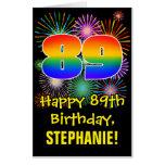 [ Thumbnail: 89th Birthday: Fun Fireworks Pattern & Rainbow 89 Card ]