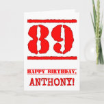 [ Thumbnail: 89th Birthday: Fun, Red Rubber Stamp Inspired Look Card ]