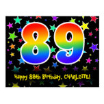 [ Thumbnail: 89th Birthday: Fun Stars Pattern, Rainbow 89, Name Postcard ]