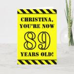 [ Thumbnail: 89th Birthday: Fun Stencil Style Text, Custom Name Card ]