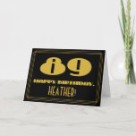 "[ Thumbnail: 89th Birthday: Name + Art Deco Inspired Look ""89"" Card ]"