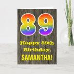 "[ Thumbnail: 89th Birthday: Rustic Faux Wood Look, Rainbow ""89"" Card ]"