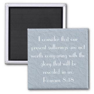8:18 cristiano de los romanos del verso de la bibl imán cuadrado