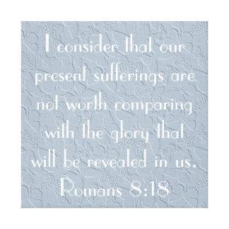 8:18 de los romanos del verso de la biblia del lona envuelta para galerias