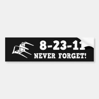 ¡8-23-11 nunca olvide! pegatina de parachoque