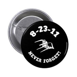 ¡8-23-11 nunca olvide! pin redondo 5 cm