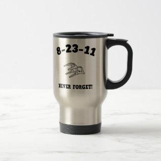 ¡8-23-11 nunca olvide! taza de viaje de acero inoxidable