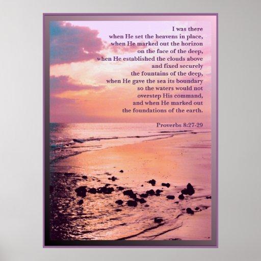 8:27 de los proverbios - 29 estaba allí IMPRESIÓN  Poster
