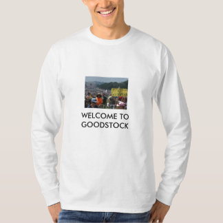 8-28-2010 WELCOME TO GOODSTOCK LONG SLEEVE T-SHIRT