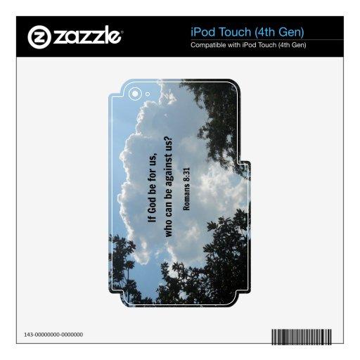 8:31 de los romanos si dios esté para nosotros… iPod touch 4G skins
