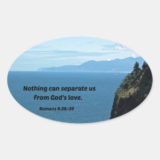 8:38 de los romanos - 39 nada pueden separarnos…. calcomanía de oval