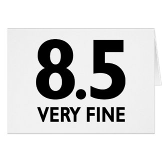 8.5 VERY FINE CARD