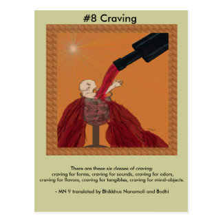 #8 Craving - from Dependent Arising Postcard
