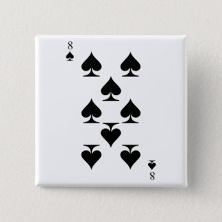 8 of Spades Pinback Button