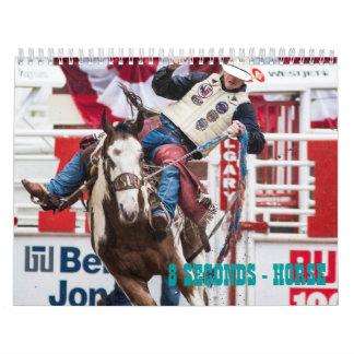 8 SECONDS - HORSE CALENDAR