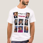 8 Signs of Terrorism T-Shirt