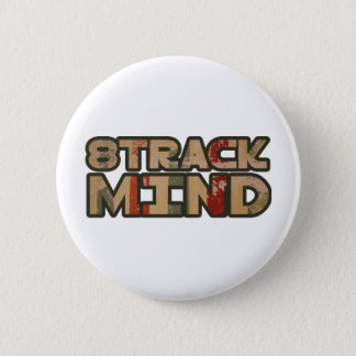 8 Track Mind Pinback Button