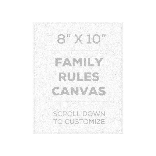 """8"""" x 10"""" Family Rules Canvas Canvas Print"""