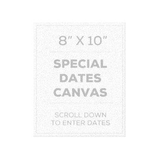 """8"""" x 10"""" Special fecha la lona Impresión En Lona Estirada"""