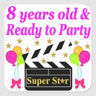 8 YEAR OLD AND READY TO PARTY MOVIE STAR DESIGN SQUARE STICKER