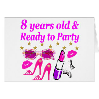 8 YEAR OLD AND READY TO PARTY PRINCESS DESIGN CARD