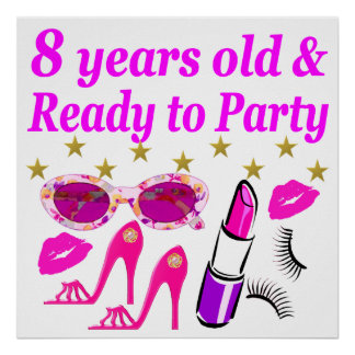8 YEAR OLD AND READY TO PARTY PRINCESS DESIGN POSTER