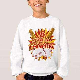 8 Year Old Baseball Fanatic Sweatshirt