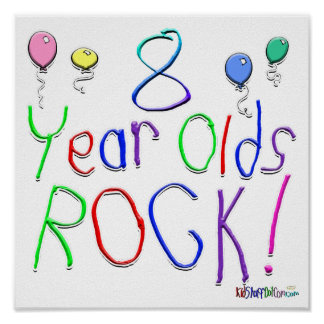 8 Year Olds Rock ! Posters