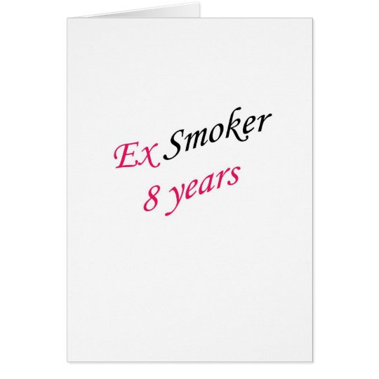 8 years ex-smoker card