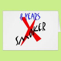 8 Years Red X-smoker Card