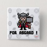 8Bit Thor - For Asgard! Pinback Button