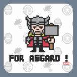 8Bit Thor - For Asgard! Square Sticker