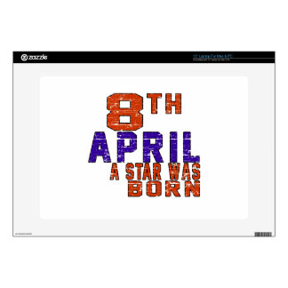 8th April a star was born Decals For Laptops