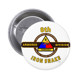 """8TH ARMORED DIVISION """"IRON SNAKE"""" BUTTON"""