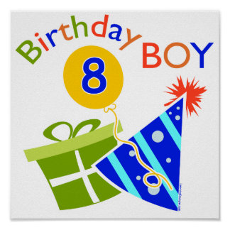 8th Birthday - Birthday Boy Poster
