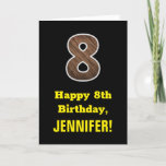 "[ Thumbnail: 8th Birthday: Name, Faux Wood Grain Pattern ""8"" Card ]"