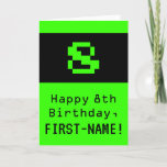 "[ Thumbnail: 8th Birthday: Nerdy / Geeky Style ""8"" and Name Card ]"