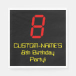 "[ Thumbnail: 8th Birthday: Red Digital Clock Style ""8"" + Name Napkins ]"