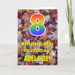 "[ Thumbnail: 8th Birthday; Rustic Autumn Leaves; Rainbow ""8"" Card ]"