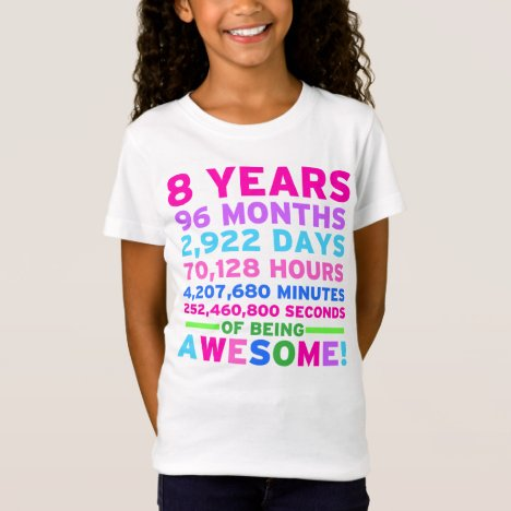 8th Birthday Shirt Girl Eight Years of Awesome